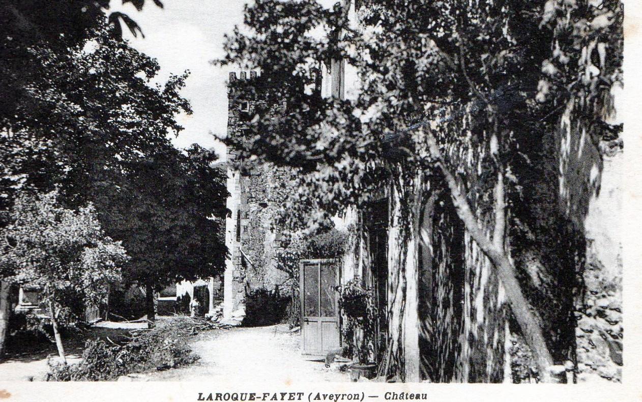 Le chateau de LAROQUE au début du XXeme sièlce